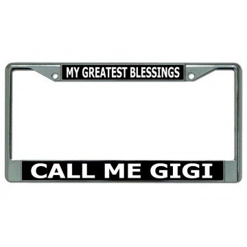 Call Me Gigi Chrome License Plate Frame