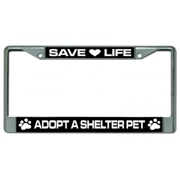 Adopt A Shelter Pet Chrome License Plate Frame