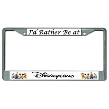 I'd Rather Be At Disneyland #2 Chrome License Plate Frame