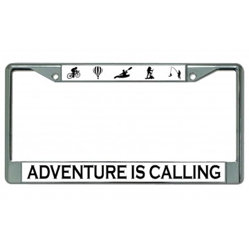 Adventure Is Calling Chrome License Plate Frame
