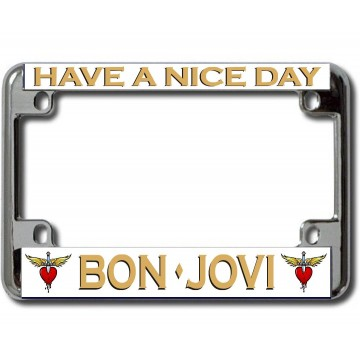 Bon Jovi Have A Nice Day Chrome Motorcycle License Plate Frame