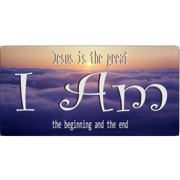 I Am … Jesus Beginning And End Photo License Plate