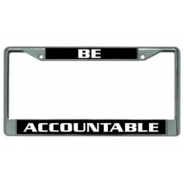 Be Accountable Chrome License Plate Frame