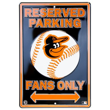 Baltimore Orioles Fan Metal Parking Sign