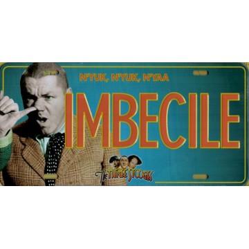 Three Stooges Imbecile N'yuk N'yuk Metal License Plate
